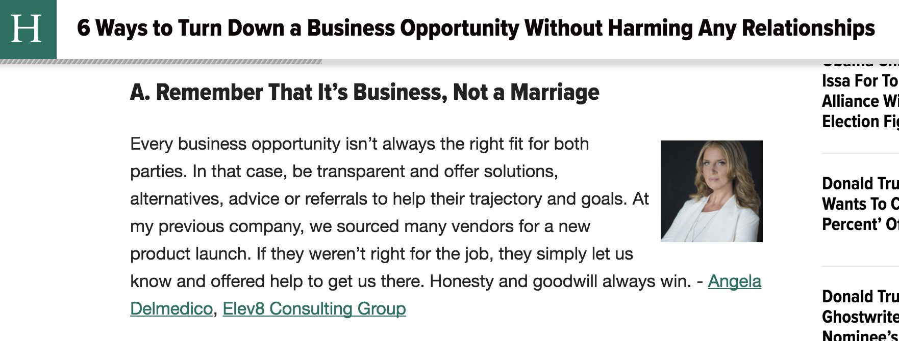 Huffington Post Angela Delmedico 6 Ways to Turn Down a Business Opportunity Without Harming Any Relationships