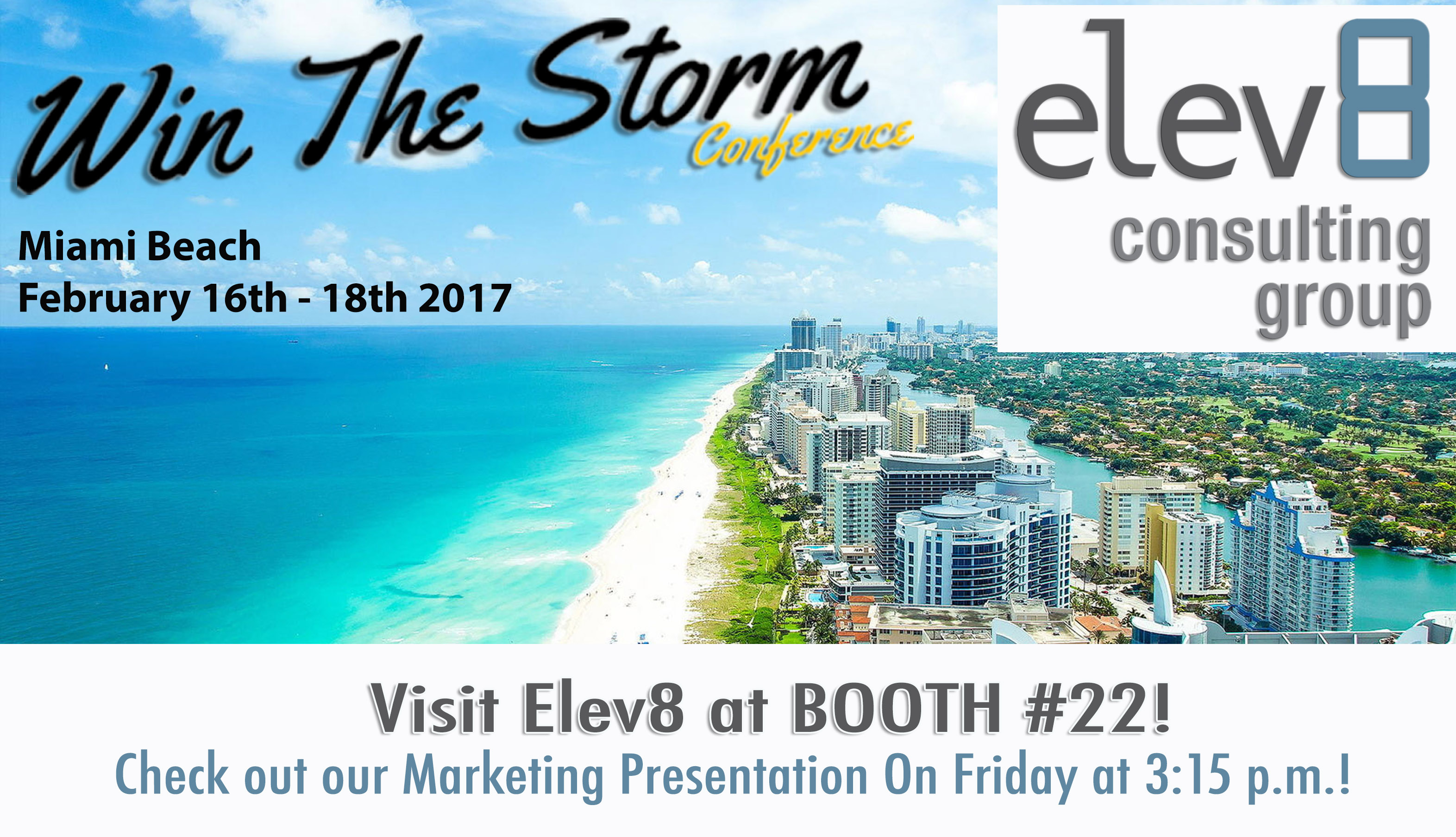 Elev8 Consulting Group Win The Storm Conference & Trade Show Expo