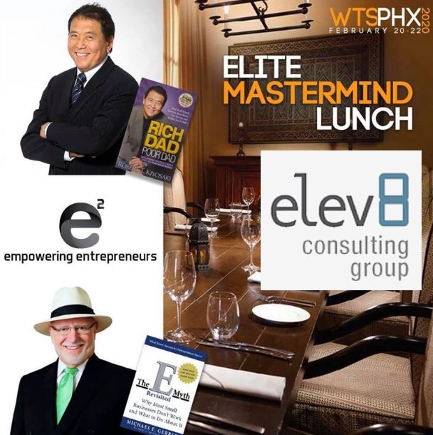 Elev8 Consulting Group CEO Angela Delmedico Meets Michael Gerber, Robert Kiyosaki and Brad Lea