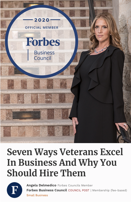 Elev8 Consulting Group CEO Angela Delmedico Featured In Forbes: Seven Ways Veterans Excel In Business And Why You Should Hire Them